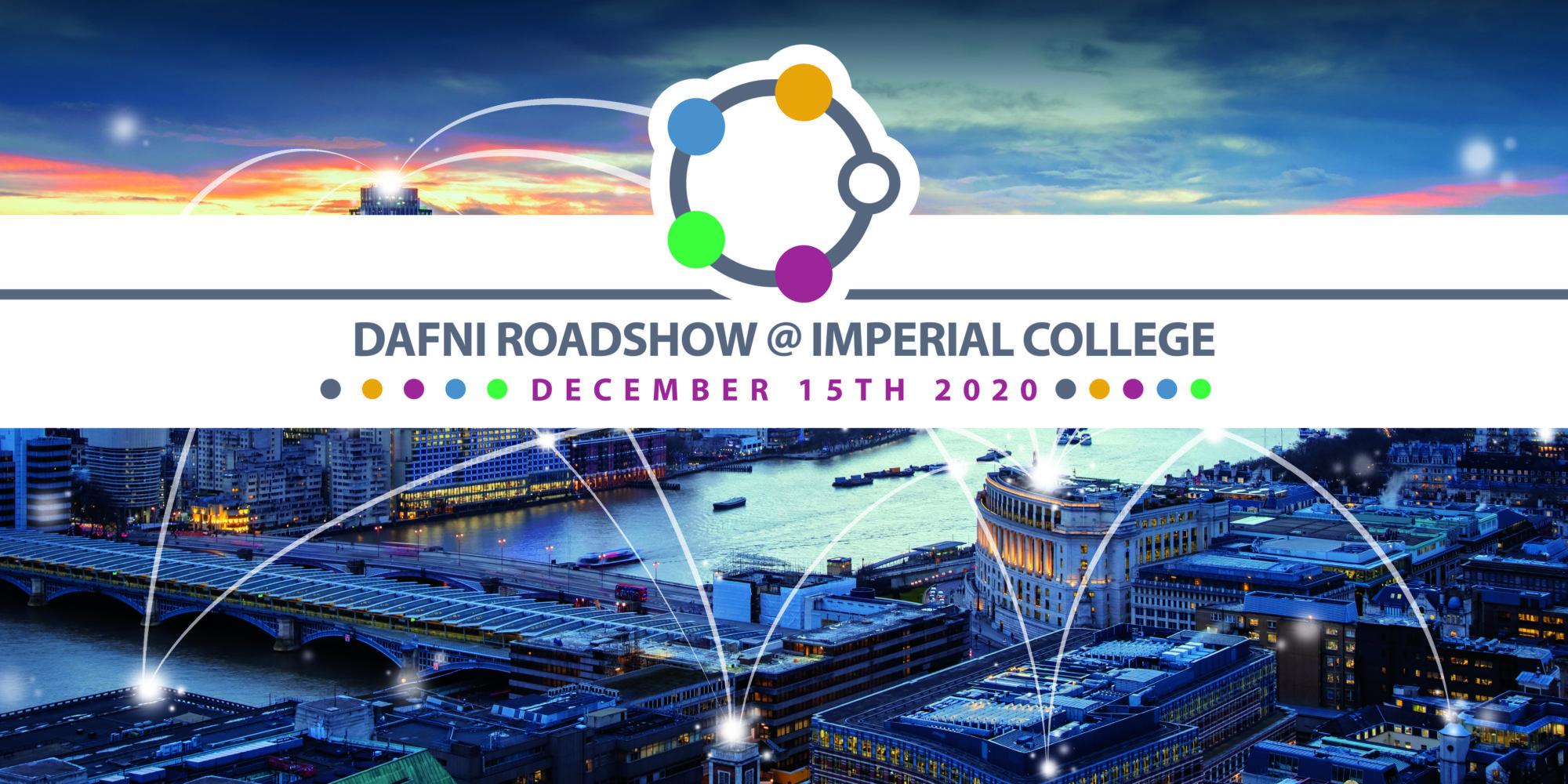 DAFNI Roadshow @ Imperial College London